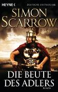 Cover-Bild zu Scarrow, Simon: Die Beute des Adlers