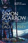 Cover-Bild zu Scarrow, Simon: The Eagle's Prey (Eagles of the Empire 5)