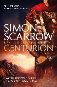 Cover-Bild zu Scarrow, Simon: Centurion (Eagles of the Empire 8)