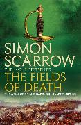 Cover-Bild zu Scarrow, Simon: The Fields of Death (Wellington and Napoleon 4)