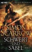 Cover-Bild zu Scarrow, Simon: Schwert und Säbel