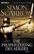 Cover-Bild zu Scarrow, Simon: Die Prophezeiung des Adlers