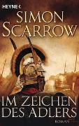 Cover-Bild zu Scarrow, Simon: Im Zeichen des Adlers