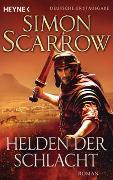 Cover-Bild zu Scarrow, Simon: Helden der Schlacht