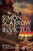 Cover-Bild zu Scarrow, Simon: Invictus (Eagles of the Empire 15)