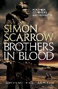 Cover-Bild zu Scarrow, Simon: Brothers in Blood (Eagles of the Empire 13)