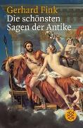 Cover-Bild zu Fink, Gerhard (Hrsg.): Die schönsten Sagen der Antike