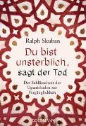 Cover-Bild zu Skuban, Ralph: Du bist unsterblich, sagt der Tod