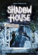 Cover-Bild zu Poblocki, Dan: Shadow House