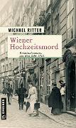 Cover-Bild zu Ritter, Michael: Wiener Hochzeitsmord