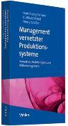 Cover-Bild zu Kemper, Hans-Georg (Hrsg.): Management vernetzter Produktionssysteme