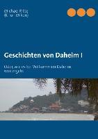 Cover-Bild zu Ritter, Michael: Geschichten von Daheim I