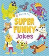 Cover-Bild zu Quick, Jack B.: Pocket Fun: Super Funny Jokes