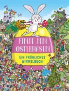 Cover-Bild zu Whelon, Chuck (Illustr.): Finde den Osterhasen