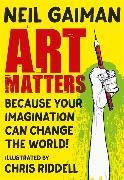 Cover-Bild zu Gaiman, Neil: Art Matters