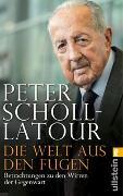 Cover-Bild zu Scholl-Latour, Peter: Die Welt aus den Fugen