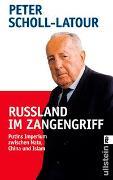 Cover-Bild zu Scholl-Latour, Peter: Russland im Zangengriff