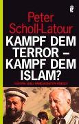 Cover-Bild zu Scholl-Latour, Peter: Kampf dem Terror - Kampf dem Islam?