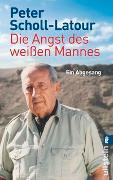 Cover-Bild zu Scholl-Latour, Peter: Die Angst des weißen Mannes