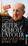 Cover-Bild zu Scholl-Latour, Peter: Der Fluch der bösen Tat