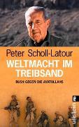 Cover-Bild zu Scholl-Latour, Peter: Weltmacht im Treibsand