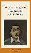 Cover-Bild zu Honigmann, Barbara: Das Gesicht wiederfinden