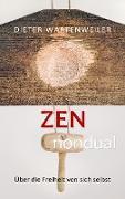 Cover-Bild zu Wartenweiler, Dieter: Zen nondual