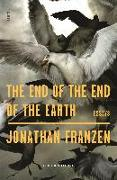 Cover-Bild zu Franzen, Jonathan: The End of the End of the Earth