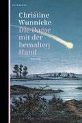 Cover-Bild zu Wunnicke, Christine: Die Dame mit der bemalten Hand