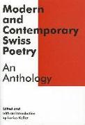 Cover-Bild zu Keller, Luzius (Hrsg.): Modern and Contemporary Swiss Poetry