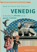 Cover-Bild zu Keller, Reinhard: Spaß mit Kunst und Kultur in Venedig