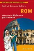 Cover-Bild zu Keller, Reinhard: Spaß mit Kunst und Kultur in Rom