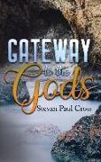 Cover-Bild zu Stevan, Cross Paul: Gateway To The Gods