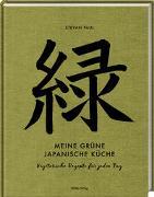 Cover-Bild zu Paul, Stevan: Meine grüne japanische Küche