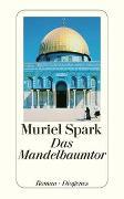 Cover-Bild zu Spark, Muriel: Das Mandelbaumtor