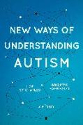 Cover-Bild zu Harrisson, Brigitte: New Ways of Understanding Autism