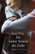 Cover-Bild zu Thúy, Kim: Die vielen Namen der Liebe