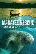 Cover-Bild zu Davies, Nicola: Manatee Rescue