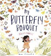 Cover-Bild zu Davies, Nicola: My Butterfly Bouquet