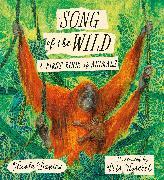 Cover-Bild zu Davies, Nicola: Song of the Wild: A First Book of Animals