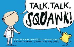 Cover-Bild zu Davies, Nicola: Talk, Talk, Squawk!
