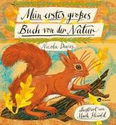 Cover-Bild zu Davies, Nicola: Mein erstes großes Buch von der Natur