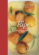 Cover-Bild zu Slater, Nigel: Ripe: A Cook in the Orchard