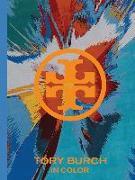 Cover-Bild zu Burch, Tory: Tory Burch: In Color