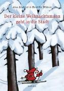 Cover-Bild zu Stohner, Anu: Der kleine Weihnachtsmann geht in die Stadt (Miniausgabe)