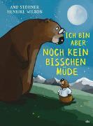 Cover-Bild zu Stohner, Anu: Ich bin aber noch kein bisschen müde