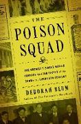 Cover-Bild zu Blum, Deborah: The Poison Squad