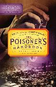 Cover-Bild zu Blum, Deborah: The Poisoner's Handbook