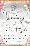 Cover-Bild zu Blum, Deborah Beatriz: Coming of Age: The Sexual Awakening of Margaret Mead