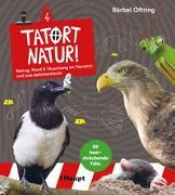 Cover-Bild zu Oftring, Bärbel: Tatort Natur!